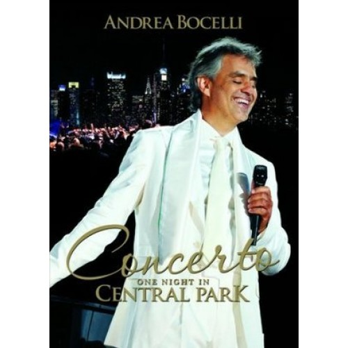 Andrea Bocelli - CONCERTO-ONE NIGHT IN CENTRAL PARK [DVD]
