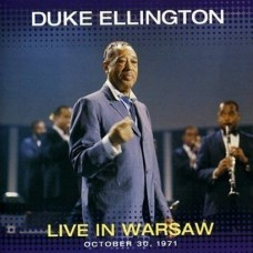 Duke Ellington - LIVE IN WARSAW