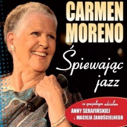 Carmen Moreno - ŚPIEWAJĄC JAZZ