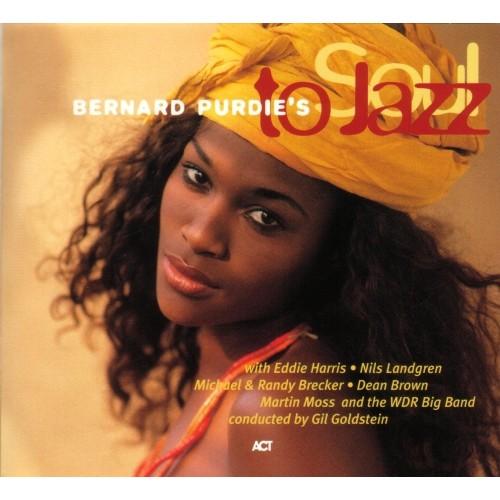 Bernard Purdie's - SOUL TO JAZZ