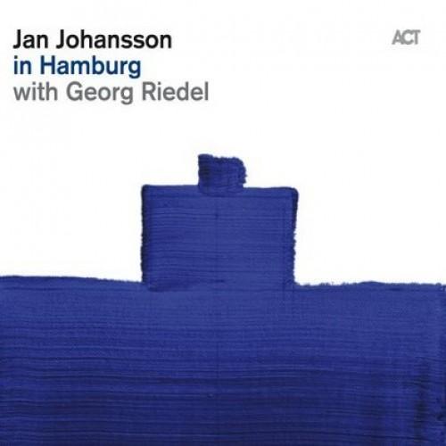 Jan Johansson/Georg Riedel - IN HAMBURG