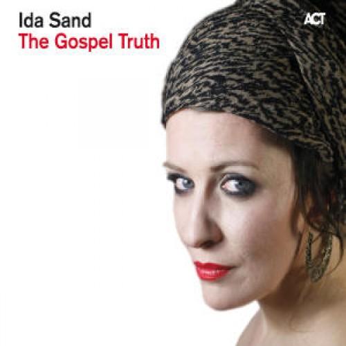 Ida Sand - THE GOSPEL TRUTH