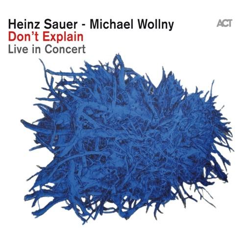 Heinz Sauer/Michael Wollny - DON'T EXPLAIN