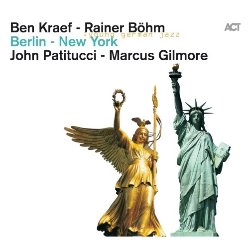 Ben Kraef/Rainer Bohm - BERLIN-NEW YORK