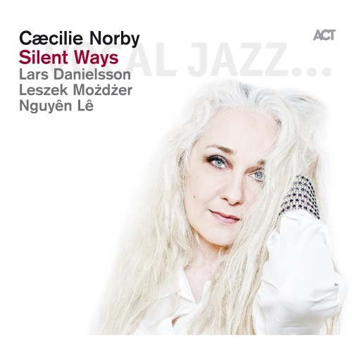 Caecilie Norby - SILENT WAYS