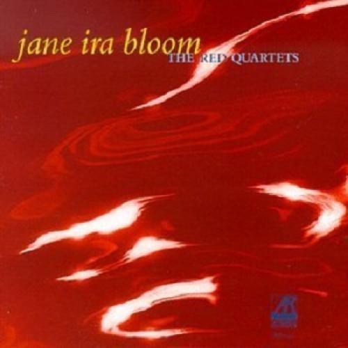 Jane Ira Bloom - THE RED QUARTETS