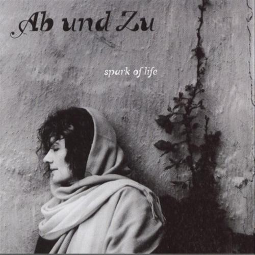 Ab Und Zu - SPARK OF LIFE [CD]