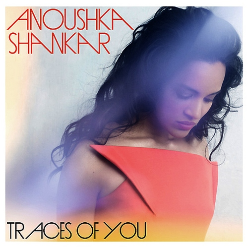 Anoushka Shankar - TRACES OF YOU (Polska Cena)
