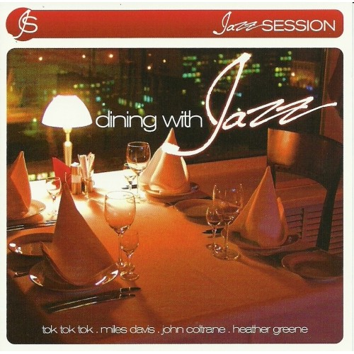 DINING WITH JAZZ - Various Artists