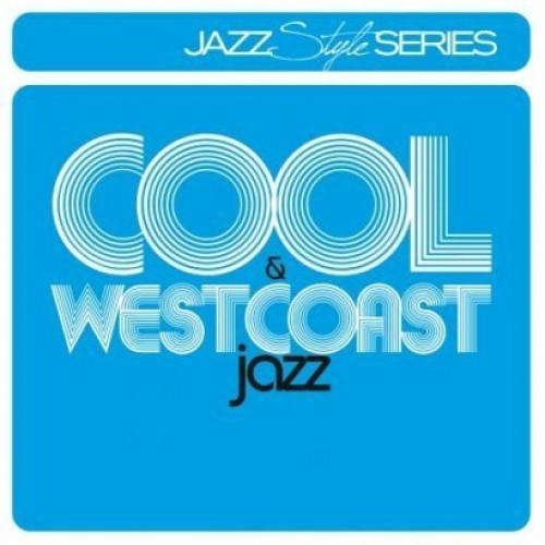 COOL & WESTCOAST JAZZ - Various Artists [2CD]