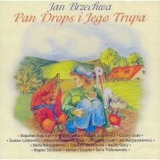 Bajki Jana Brzechwy - PAN DROPS I JEGO TRUPA