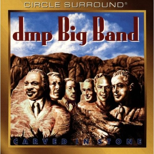 DMP Big Band - CARVED IN STONE [Circle Surround]