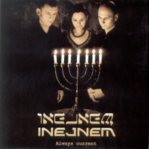 Inejnem - ALWAYS CURRENT