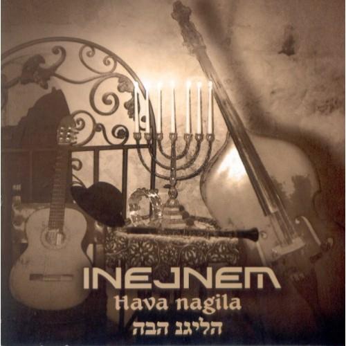 Inejmen - HAVA NAGILA