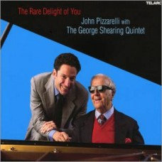 John Pizzarelli/George Shearing - THE RARE DELIGHT OF YOU [DSD]