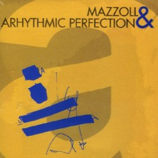 Mazzoll & Arythmic Perfection - A