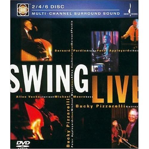 Bucky Pizzarelli - SWING LIVE [DVD MULTI-CHANNEL SURROUND SOUND]