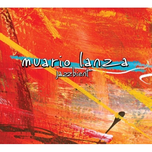 Muario Lanza - Jazzbient [CD]