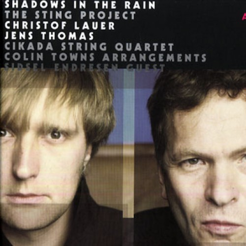 Christof Lauer/Jens Thomas - SHADOWS IN THE RAIN