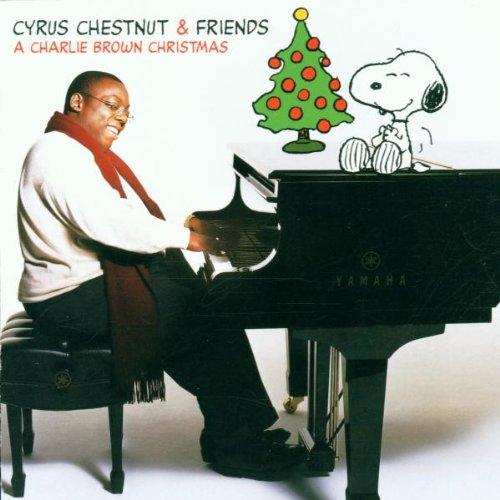 Cyrus Chestnut & Friends - A CHARLIE BROWN CHRISTMAS