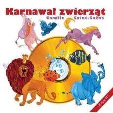 Marek Pijarowski - CAMILLE SAINT-SAENS: KARNAWAŁ ZWIERZĄT [K+CD]