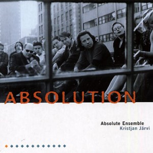 Absolute Ensemble/Kristjan Jarvi - ABSOLUTION