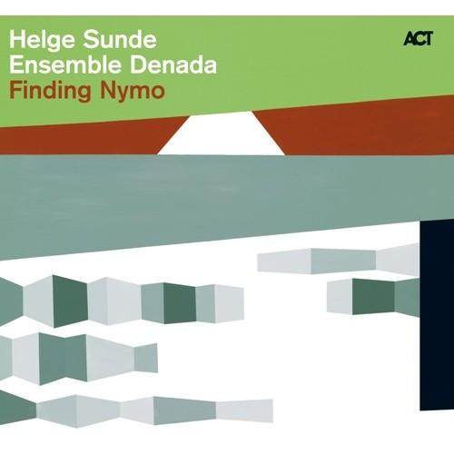 Helge Sunde Ensemble Denada - FINDING NYMO