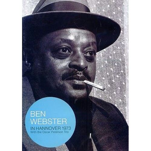 Ben Webster - IN HANNOVER 1973 [DVD]