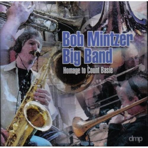Bob Mintzer Big Band - HOMAGE TO COUNT BASIE