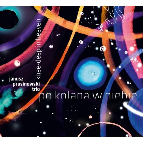 Janusz Prusinowski Trio - PO KOLANA W NIEBIE [CD]