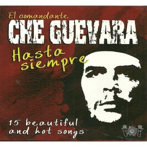 El Comandante Che Guevara: Hasta Siempre - Various Artists [CD]