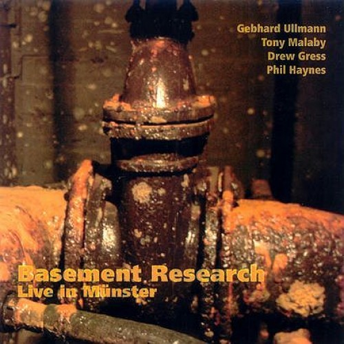 Basement Research/Gebhard Ullmann - LIVE IN MUNSTER