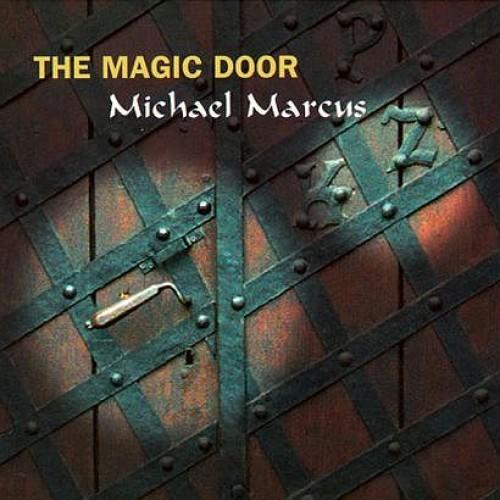 Michael Marcus - The Magic Door