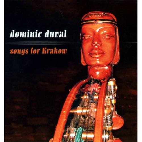Dominic Duval - SONGS FOR KRAKOW