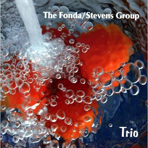 The Fonda/Stevens Group - TRIO