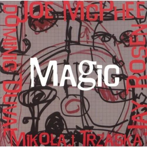 Joe McPhee/Dominic Duval/Jay Rosen/Mikołaj Trzaska - MAGIC