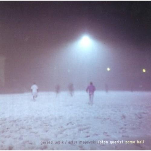 Gerard Lebik/Artur Majewski Foton Quartet - ZOMO HALL