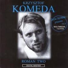 Krzysztof Komeda - ROMAN TWO