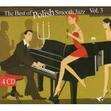 THE BEST OF POLISH SMOOTH JAZZ-VOL.3 - Various Artists [4CD]