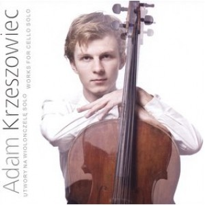 Adam Krzeszowiec - CRUMB/KODALY/KNAPIK: WORKS FOR CELLO