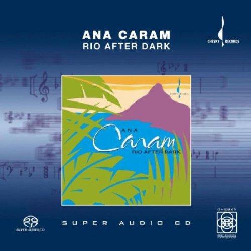 Ana Caram - RIO AFTER DARK [SACD]