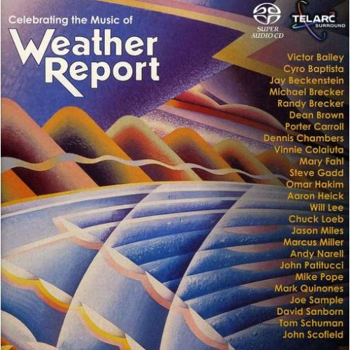 CELEBRATING THE MUSIC OF WEATHER REPORT - Various Artists [SACD]