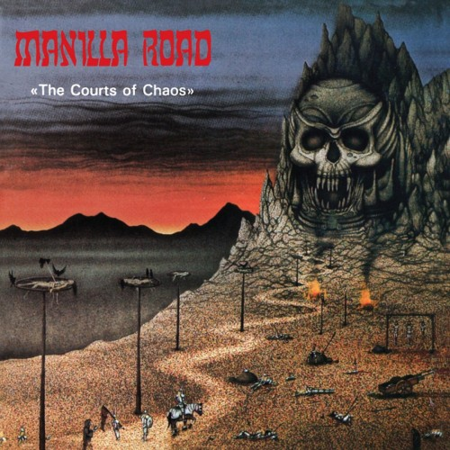 Manilla Road - The Courts Of Chaos (CD)