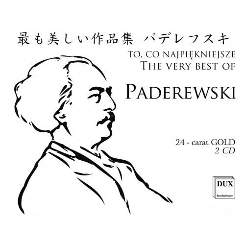 Ignacy Paderewski - To Co Najpiękniejsze (2CD)