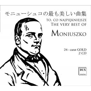 Stanisław Moniuszko - To Co Najpiękniejsze (2CD)