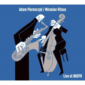 Adam Pierończyk/Miroslav Vitous - Live At NOSPR (CD)