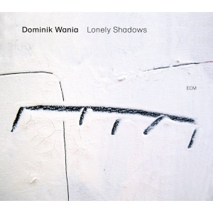 Dominik Wania - Lonely Shadows (CD)