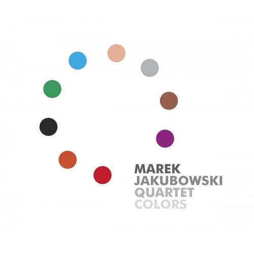 Marek Jakubowski Quartet - Colors