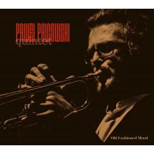 Paweł Palcowski Quintet - Old Fashioned Mood (CD)