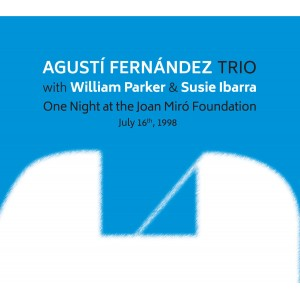 Augusti Fernandez Trio - One Night At The Joan Miró Foundation (CD)